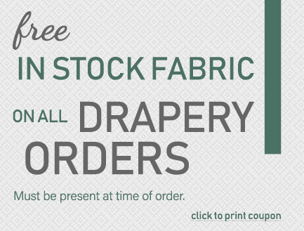 free in stock fabric on all drapery orders coupon